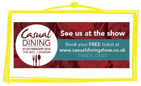 Visit Stand M138 at Casual Dining Show 2018